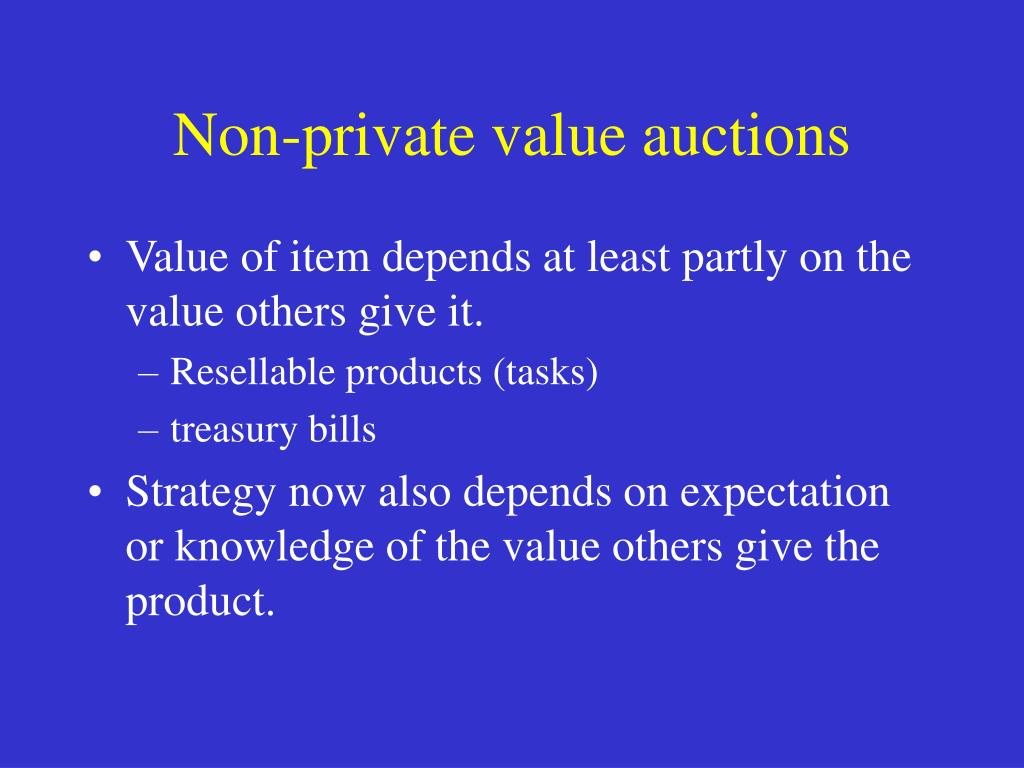 Non-private value auctions