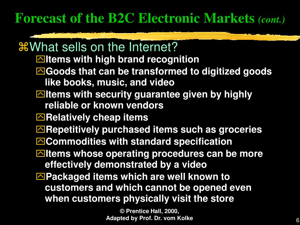Forecast of the B2C Electronic Markets