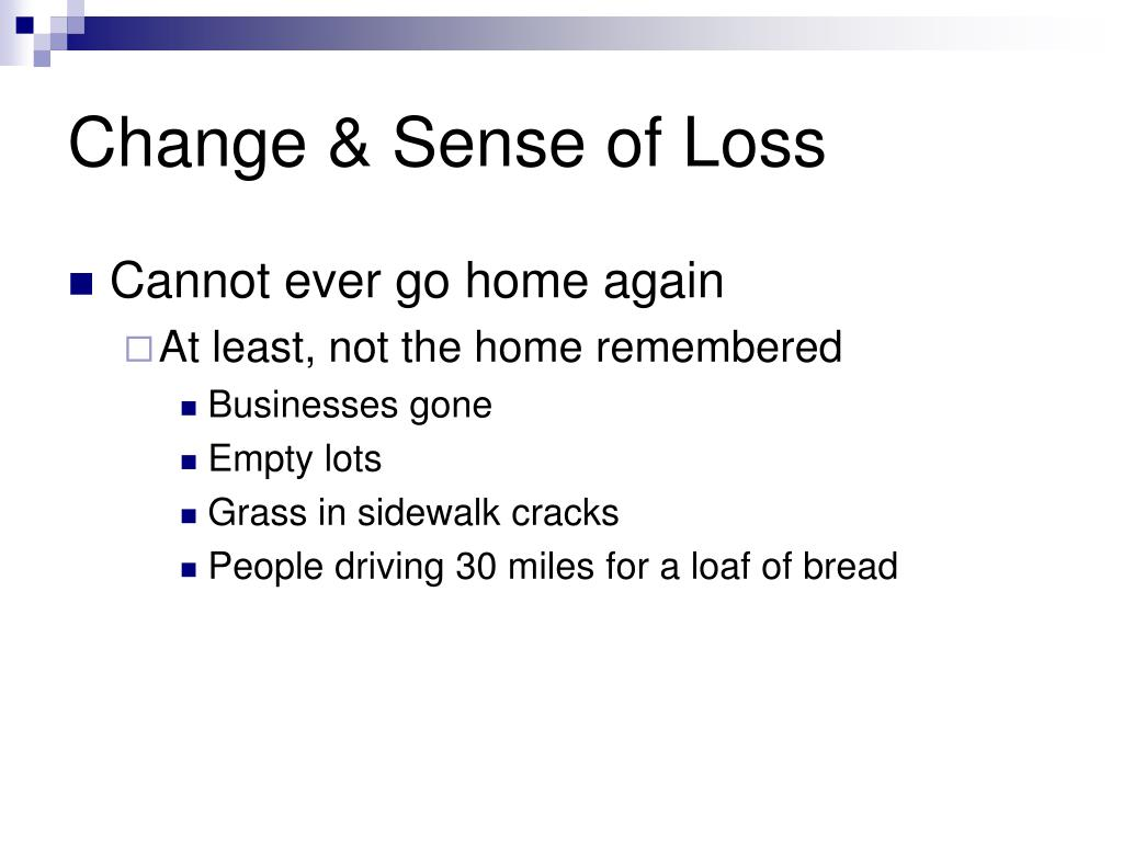 Change & Sense of Loss