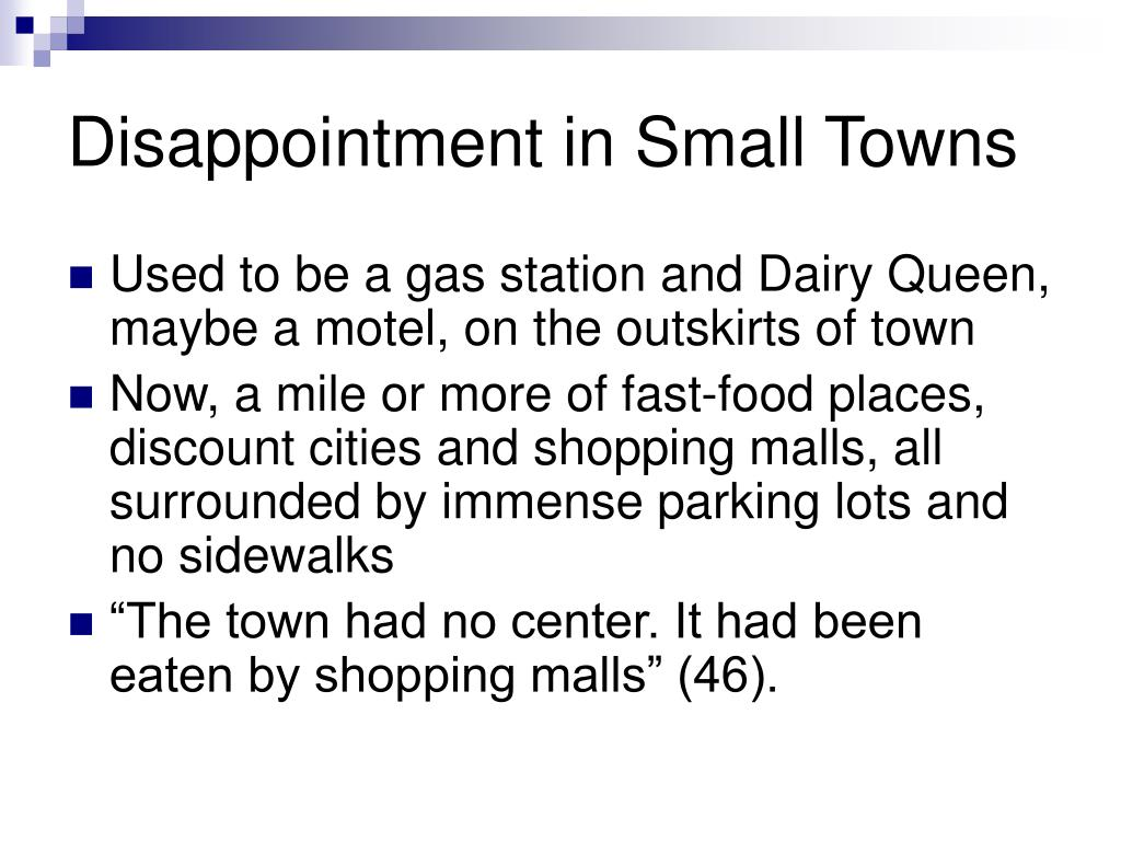 Disappointment in Small Towns
