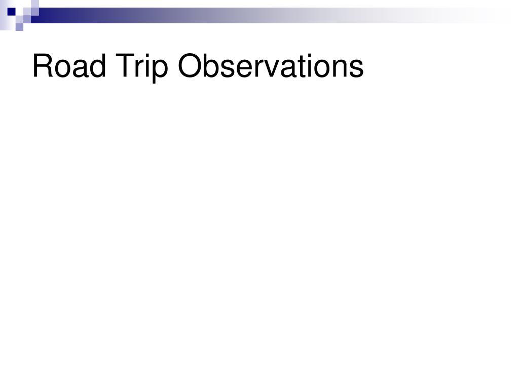 Road Trip Observations