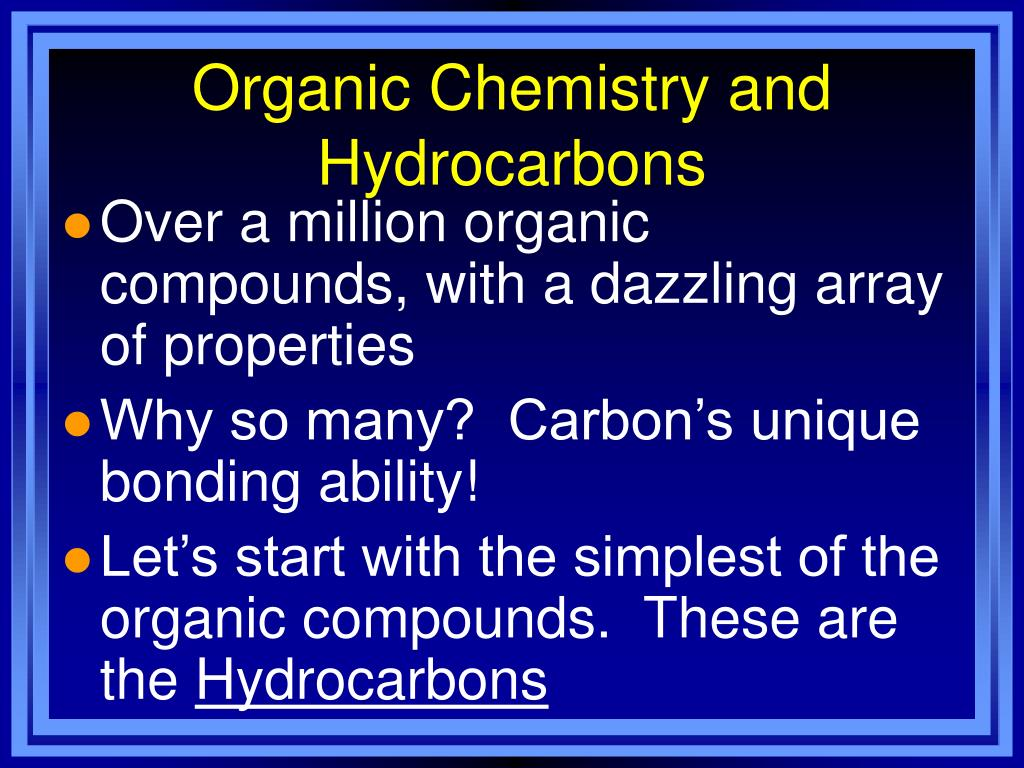 Organic Chemistry and Hydrocarbons