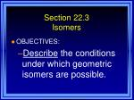 section 22 3 isomers28