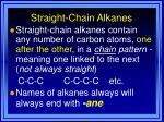 straight chain alkanes