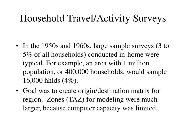Household travel activity surveys