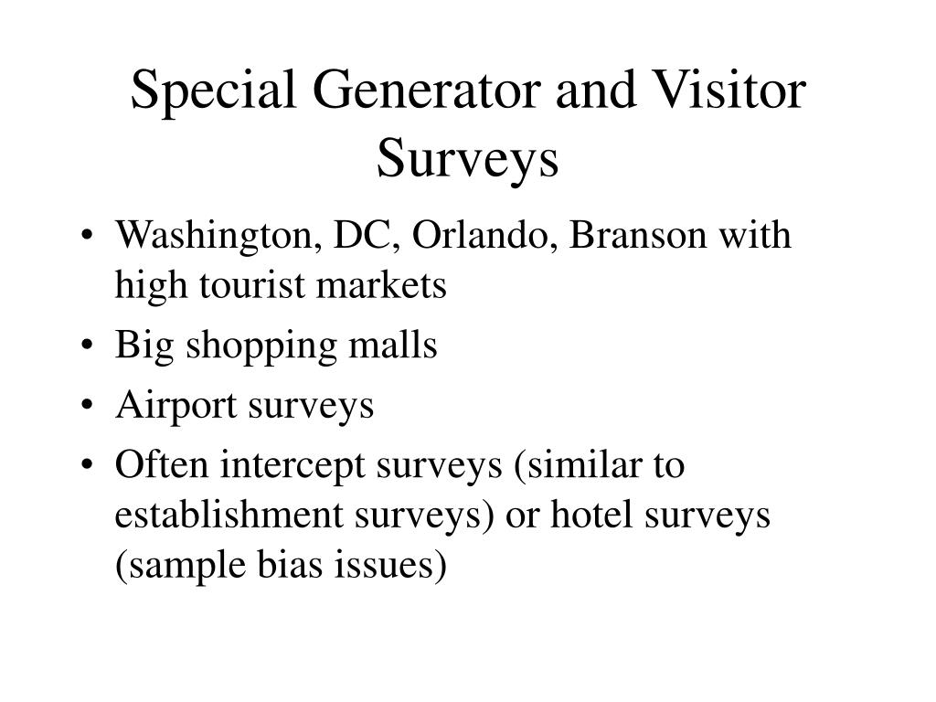 Special Generator and Visitor Surveys