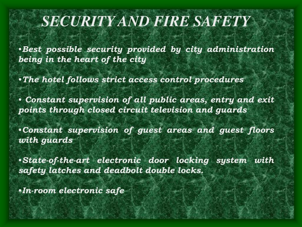 SECURITY AND FIRE SAFETY