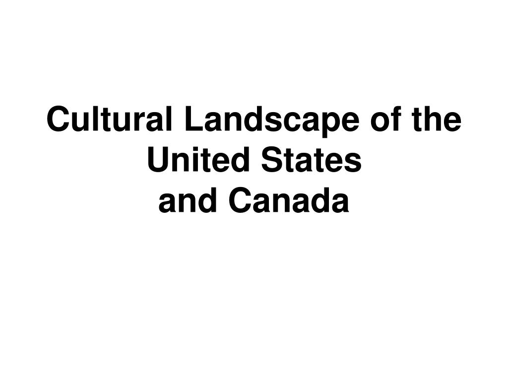 Cultural Landscape of the United States