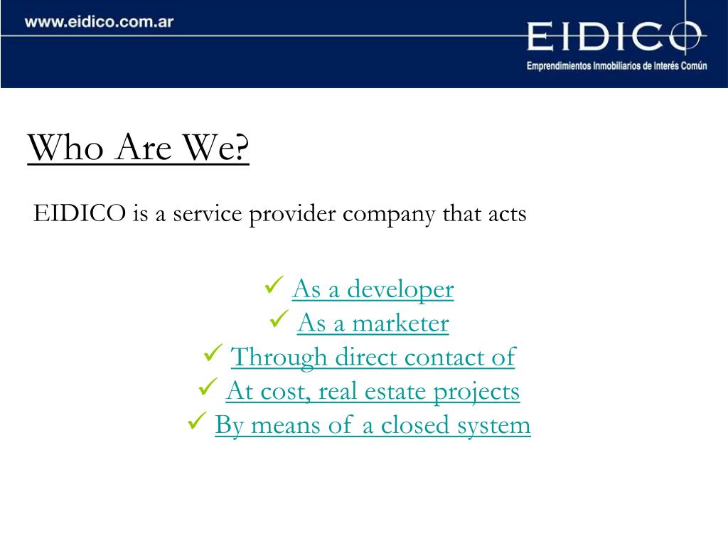 EIDICO is a service provider company that acts