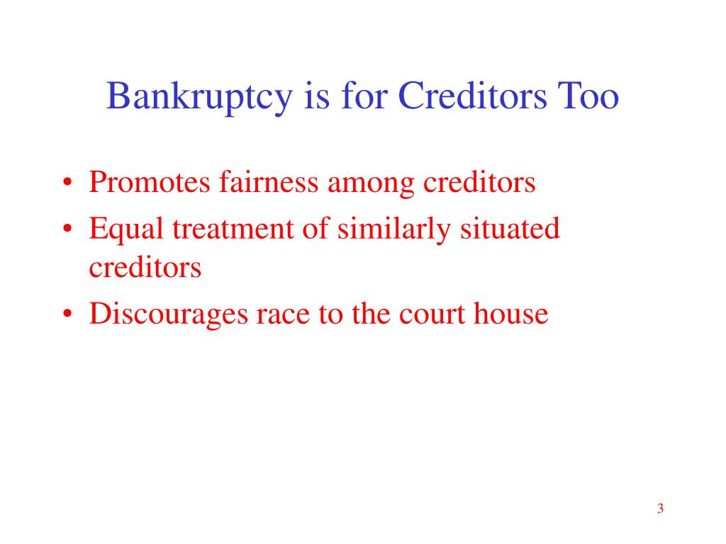 Bankruptcy is for Creditors Too