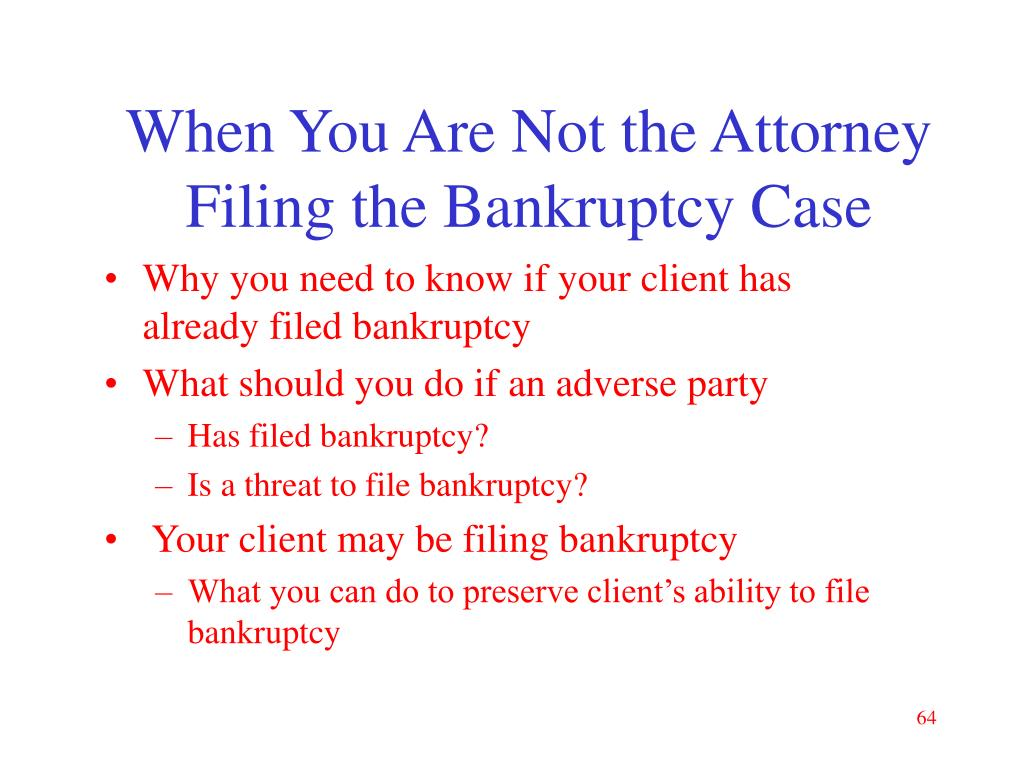 When You Are Not the Attorney Filing the Bankruptcy Case