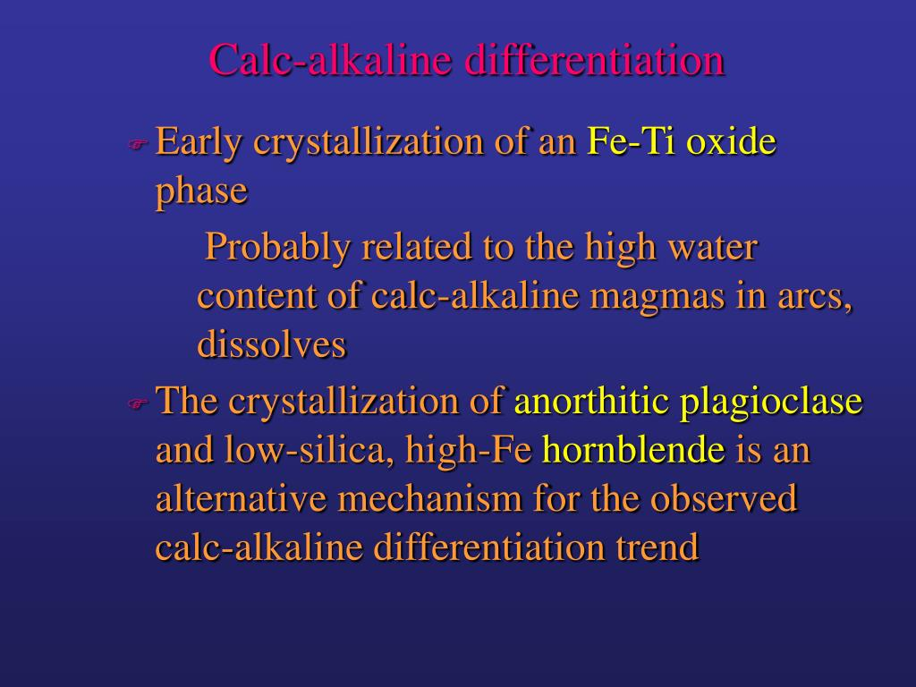 Calc-alkaline differentiation