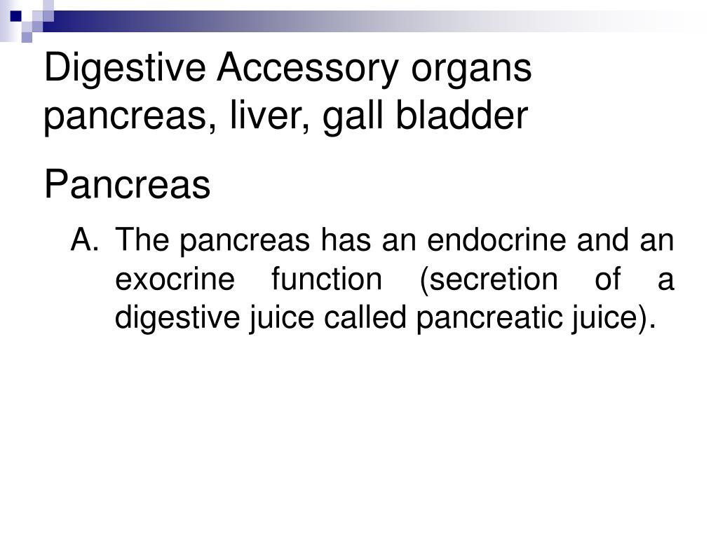 Digestive Accessory organs