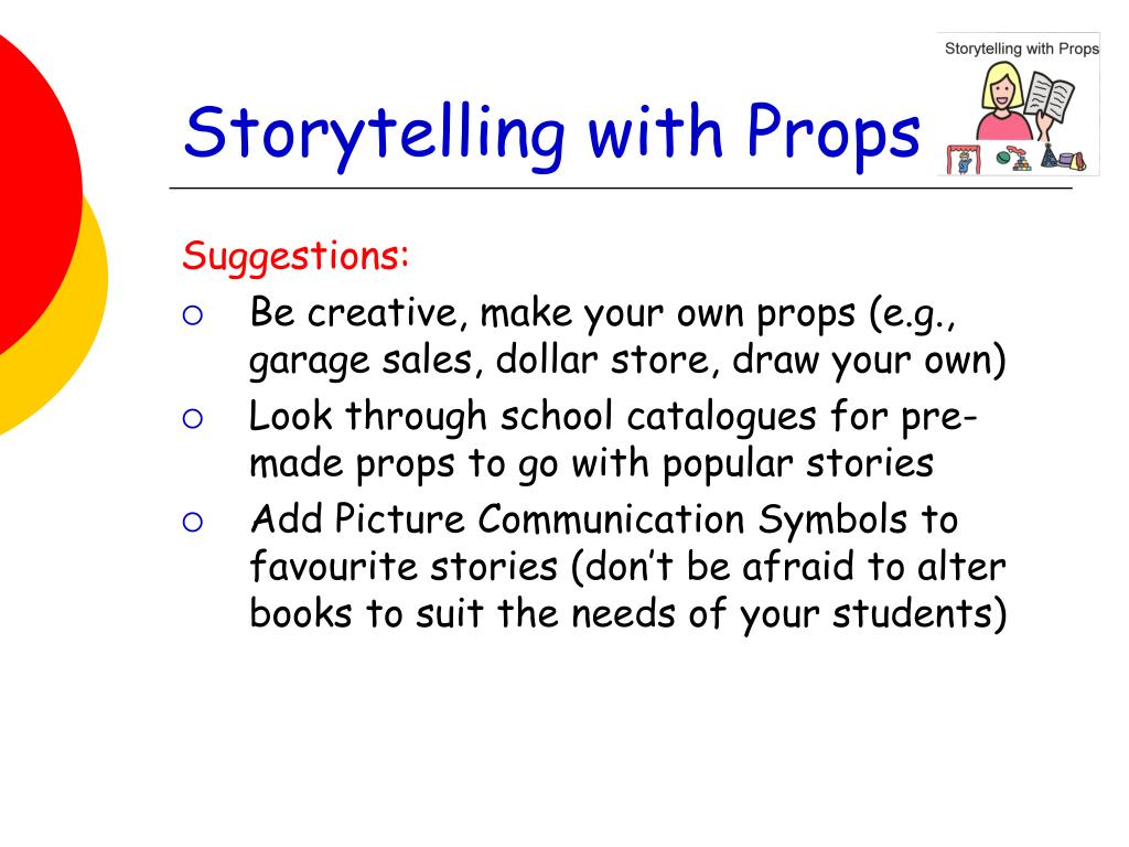 Storytelling with Props