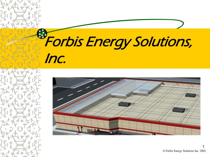 Forbis energy solutions inc