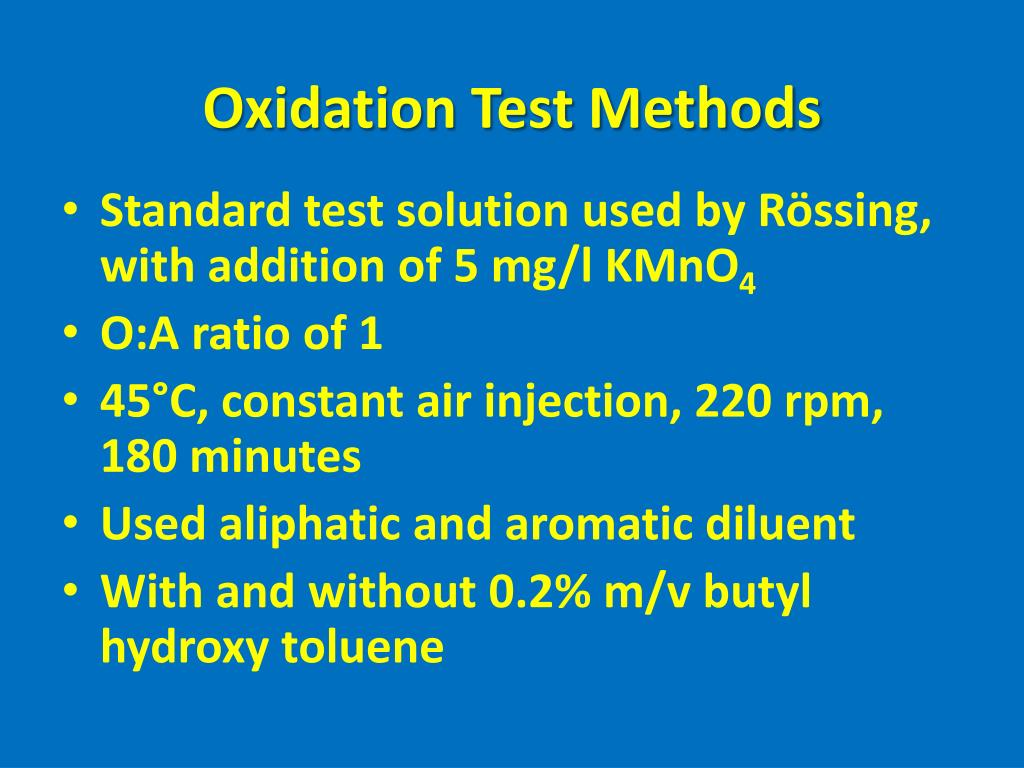 Oxidation Test Methods