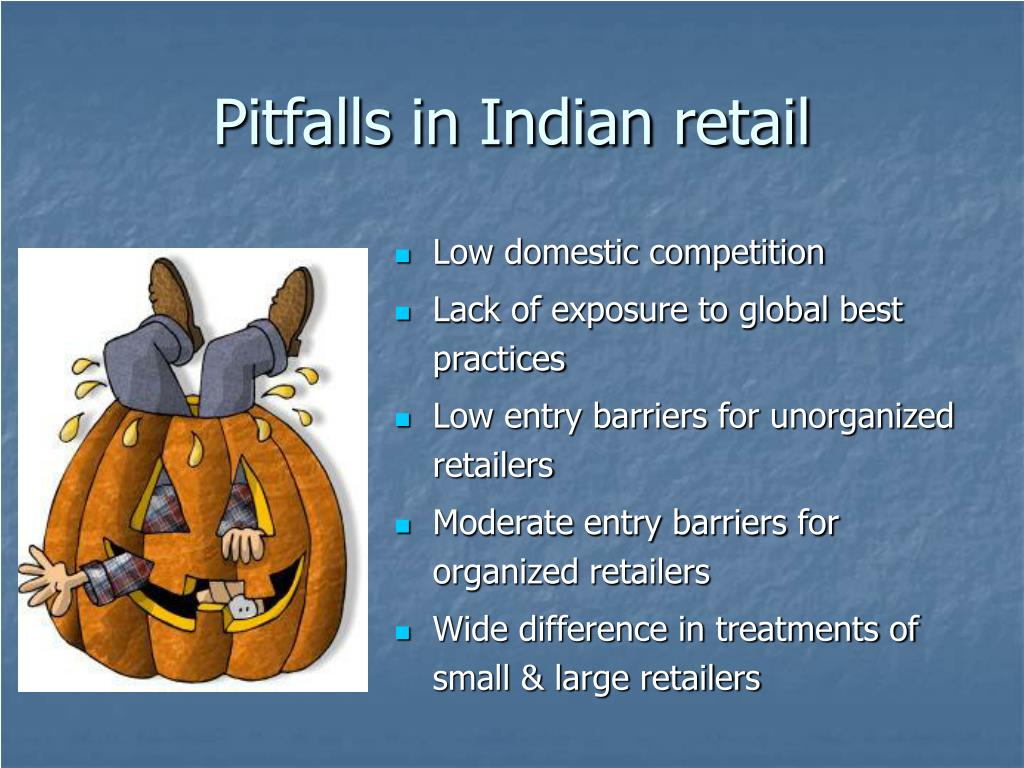 Pitfalls in Indian retail