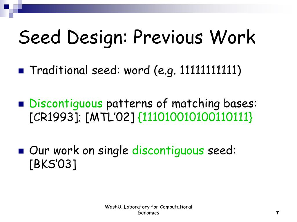 Seed Design: Previous Work