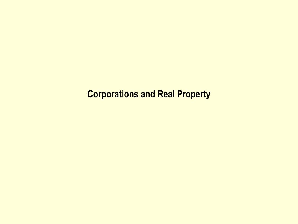 Corporations and Real Property
