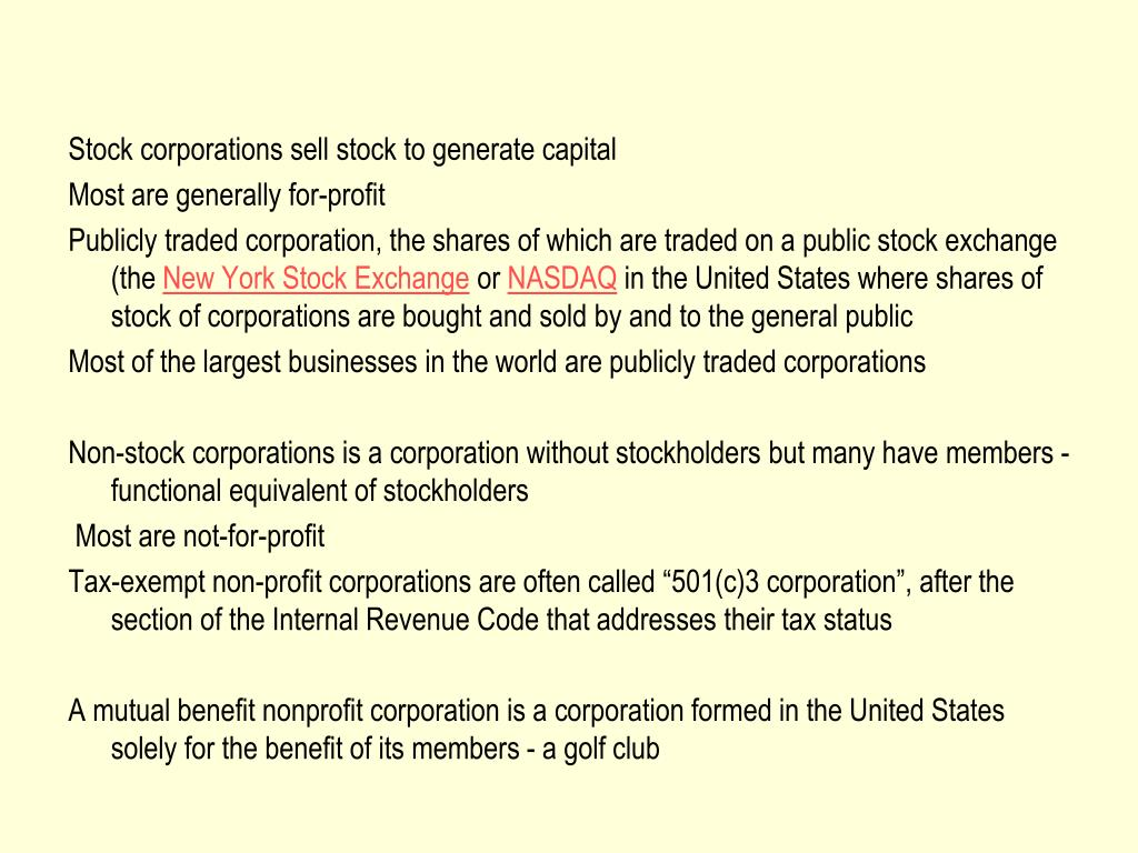 Stock corporations sell stock to generate capital