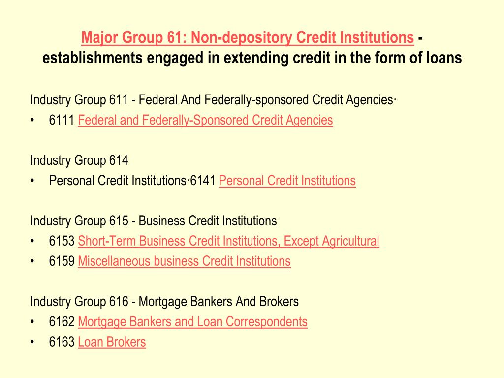 Major Group 61: Non-depository Credit Institutions