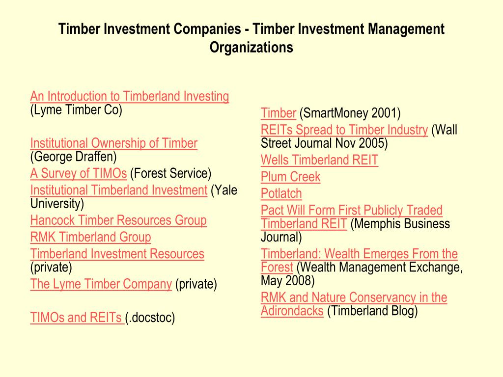 Timber Investment Companies - Timber Investment Management Organizations