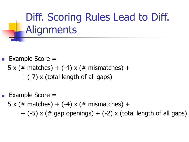 Diff scoring rules lead to diff alignments l.jpg