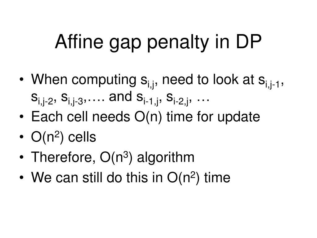 Affine gap penalty in DP