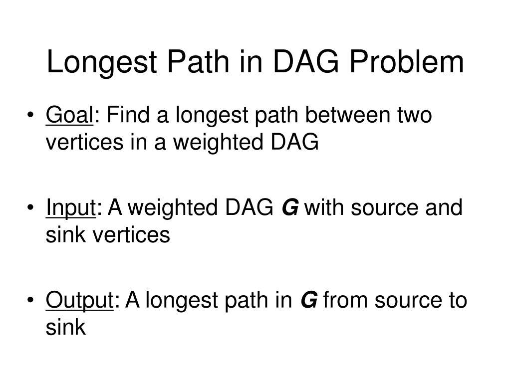 Longest Path in DAG Problem