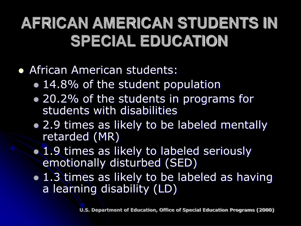 AFRICAN AMERICAN STUDENTS IN SPECIAL EDUCATION