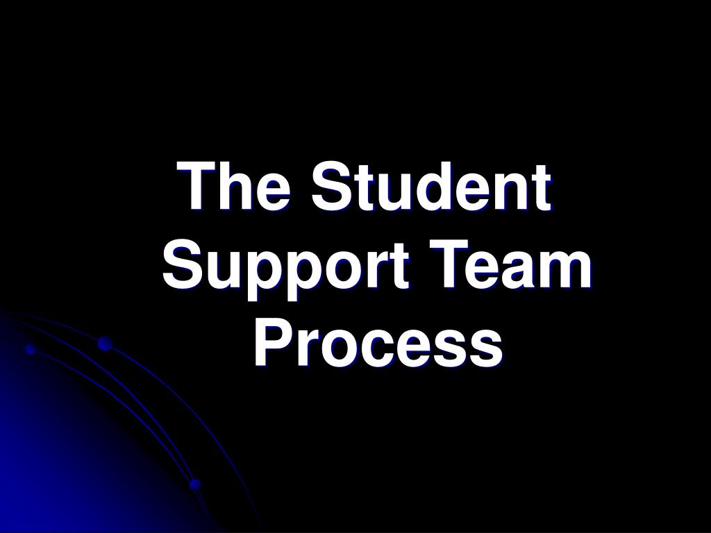 The Student Support Team Process