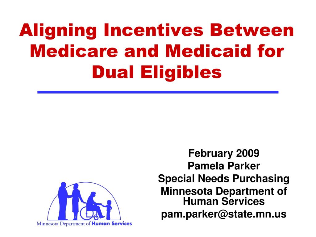 Aligning Incentives Between Medicare and Medicaid for Dual Eligibles