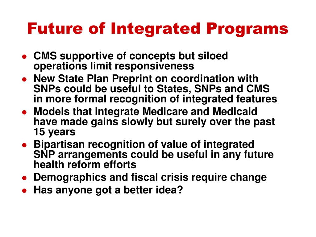 Future of Integrated Programs