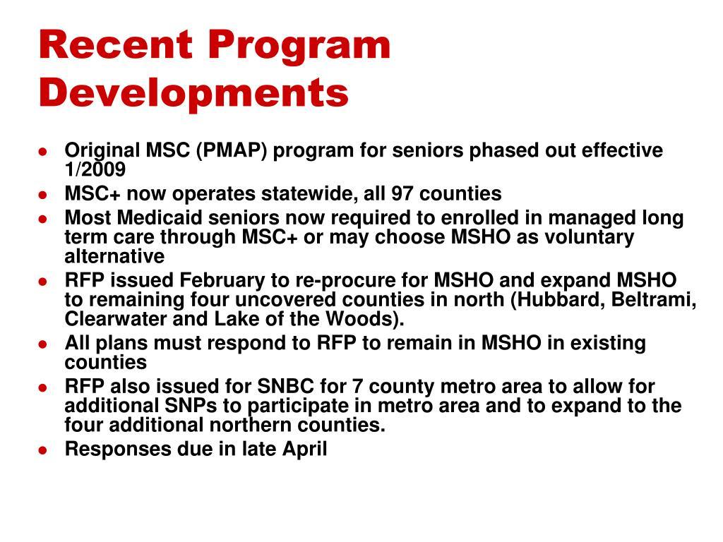 Recent Program Developments
