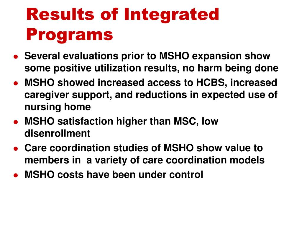 Results of Integrated Programs