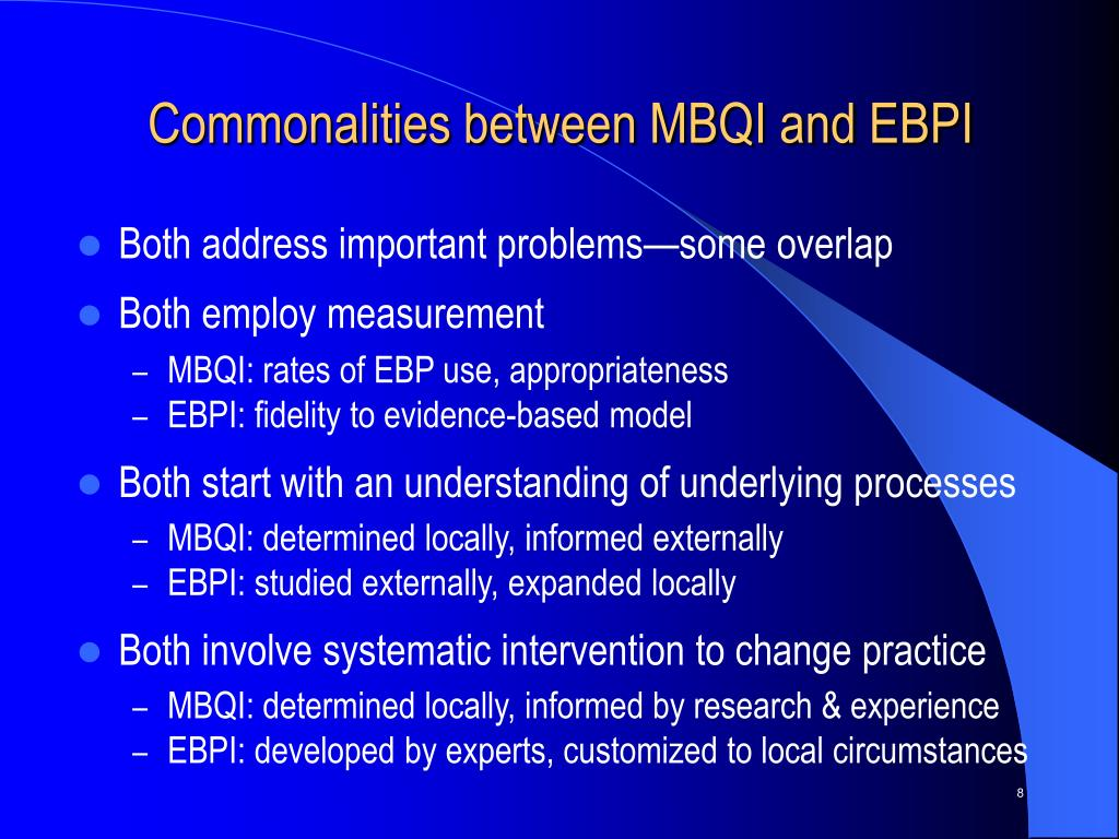 Commonalities between MBQI and EBPI