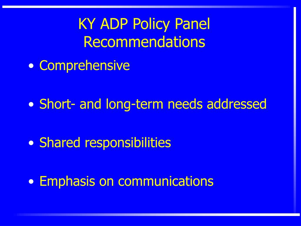 KY ADP Policy Panel Recommendations