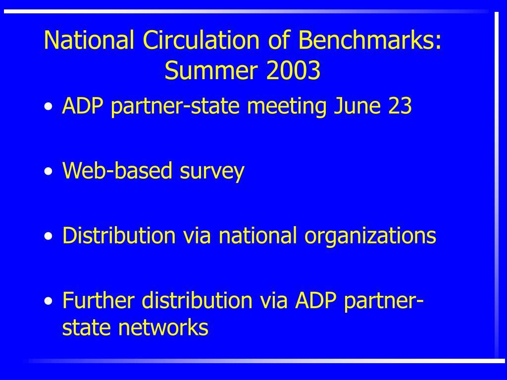 National Circulation of Benchmarks: Summer 2003