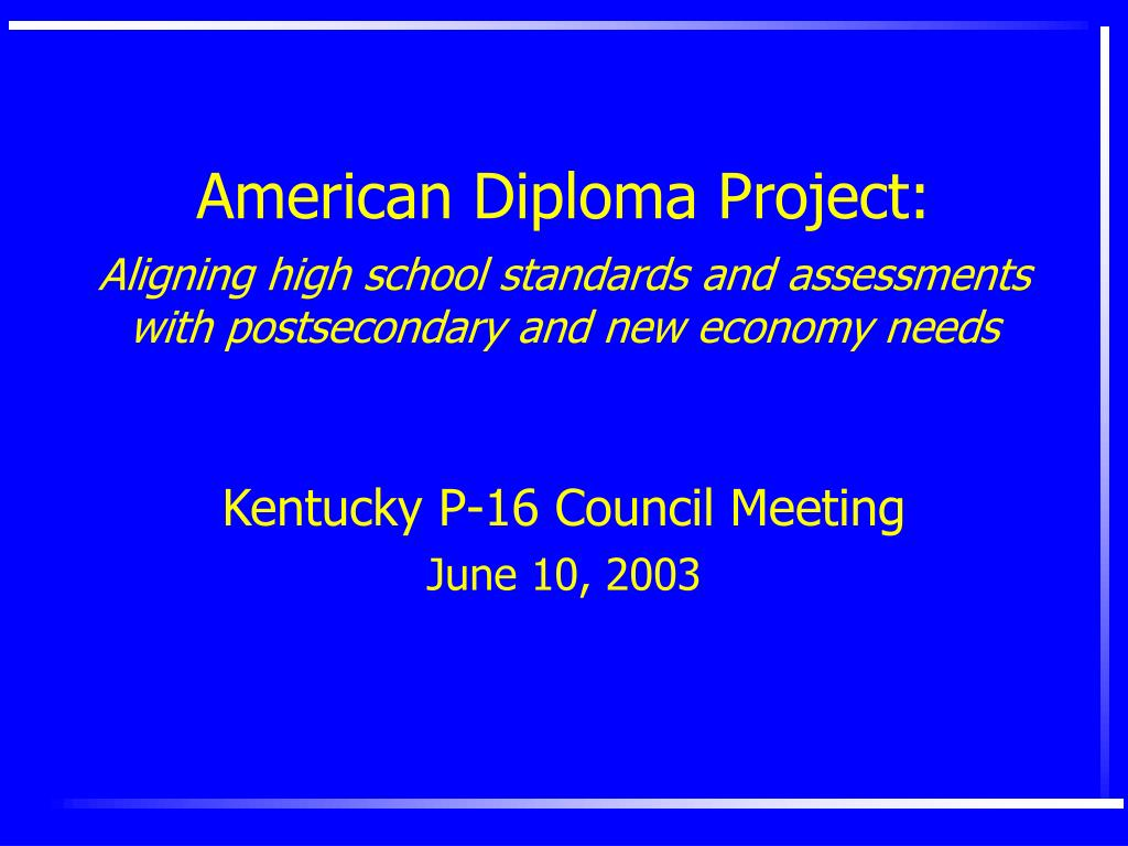 American Diploma Project: