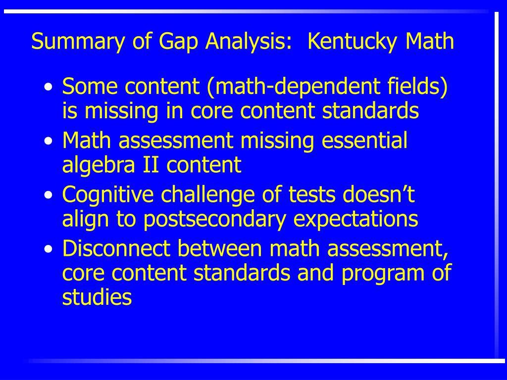 Summary of Gap Analysis:  Kentucky
