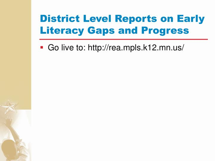 District Level Reports on Early Literacy Gaps and Progress