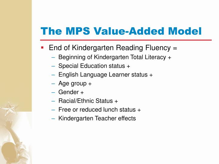 The MPS Value-Added Model