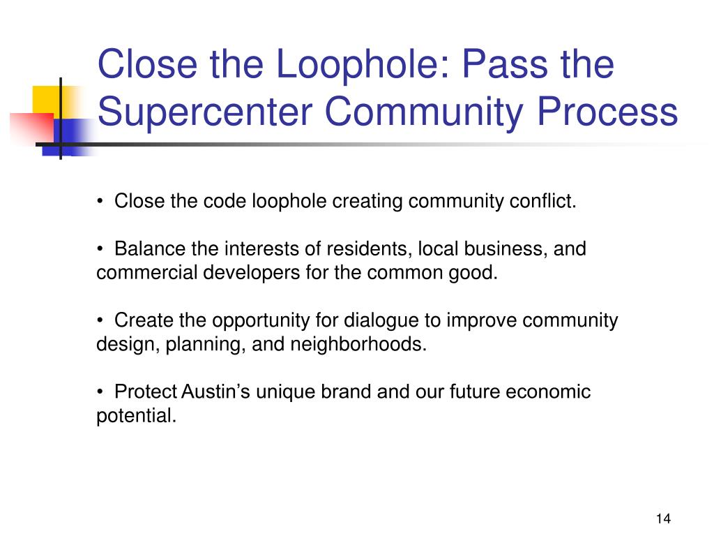 Close the Loophole: Pass the Supercenter Community Process