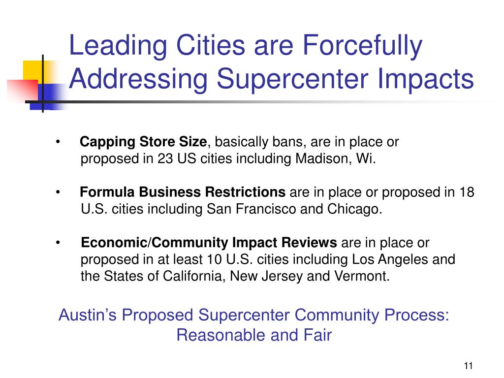 Leading Cities are Forcefully Addressing Supercenter Impacts