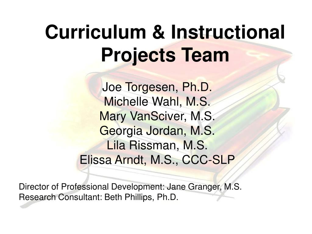 Curriculum & Instructional Projects Team