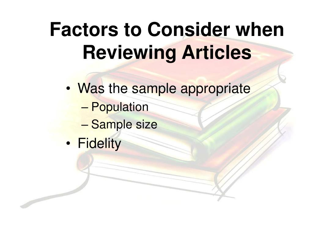 Factors to Consider when Reviewing Articles