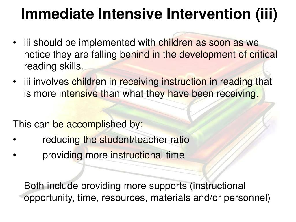 Immediate Intensive Intervention (iii)