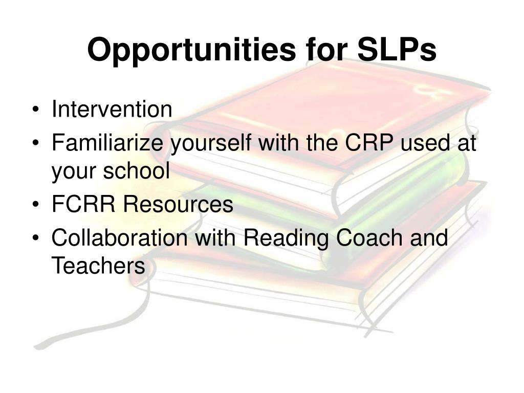 Opportunities for SLPs