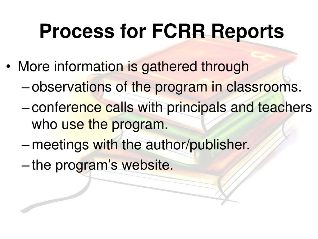 Process for FCRR Reports