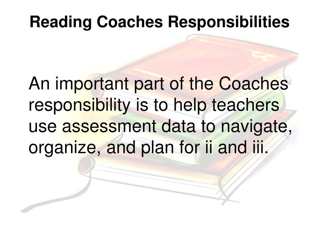 Reading Coaches Responsibilities